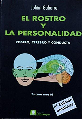El Rostro y la Personalidad. Rostro, cerebro: Julián Gabarre