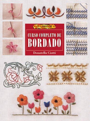 9788495873033: Curso Completo de Bordado