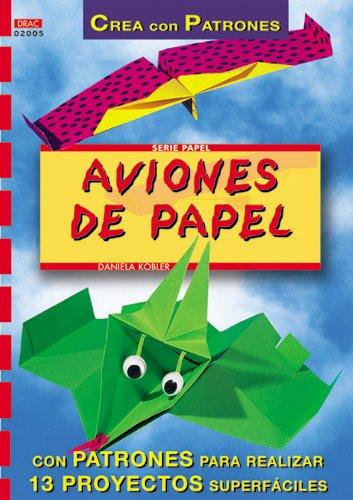 Aviones de Papel (Spanish Edition): D. Kobler