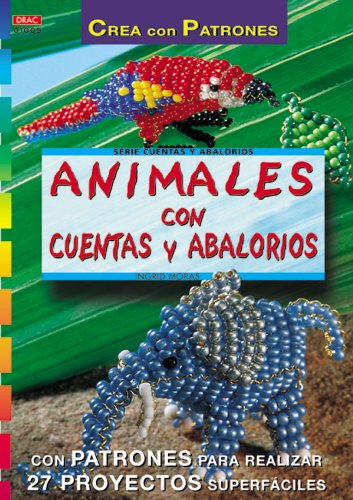 9788495873149: Serie Abalorios nº 5. ANIMALES CON CUENTAS Y ABALORIOS (Serie Cuentas Y Abalorios)