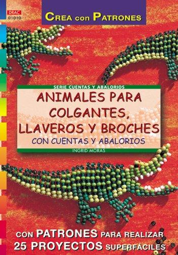 9788495873286: Animales Para Colgantes, Llaveros y Broches Con Cuentas y Abalorios (Spanish Edition)