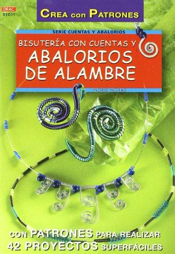 9788495873323: Bisuteria Con Cuentas y Abalorios de Alambre (Spanish Edition)