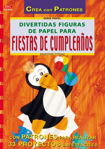 9788495873330: Serie Papel nº 9. DIVERTIDAS FIGURAS DE PAPEL PARA FIESTAS DE CUMPLEAÑOS (Cp - Serie Papel (drac))