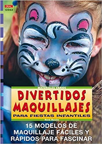 9788495873378: Divertidos Maquillajes Para Fiestas Infantiles (Spanish Edition)