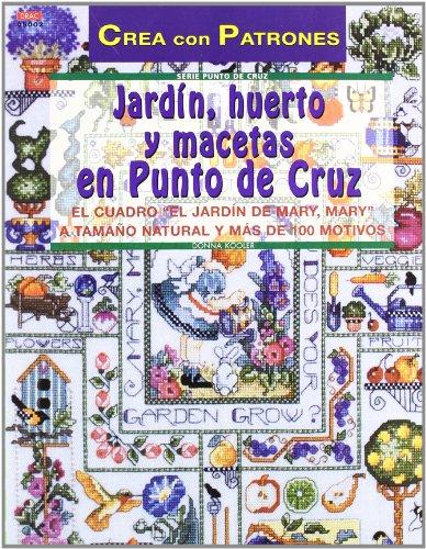 Jardín, huerto y macetas en punto de cruz (8495873591) by Donna Kooler