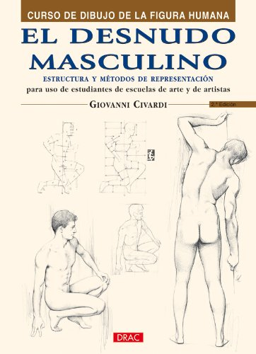 El Desnudo Masculino/ The Naked Male: Giovanni Civardi