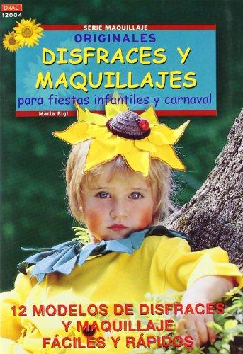9788495873682: Disfraces y Maquillajes (Spanish Edition)