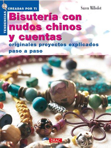 Bisuteria Con Nudos Chinos y Cuentas (Paperback): Suzen Millodot