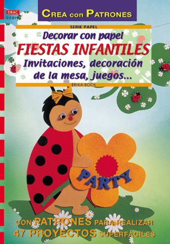 9788495873866: Decorar Con Papel Fiestas Infantiles (Spanish Edition)