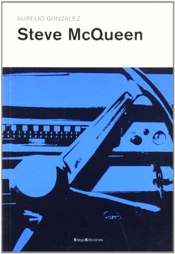Steve McQueen (Narrativa) (Spanish Edition): Gonzalez, Aurelio