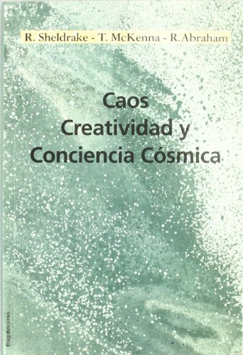 9788495881571: CAOS, CREATIVIDAD Y CONCIENCIA (LAS ISLAS)