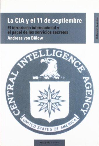 9788495881731: La CIA y el 11 de septiembre