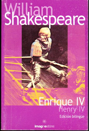 Enrique Iv / Henrty Iv: William Shakespeare and