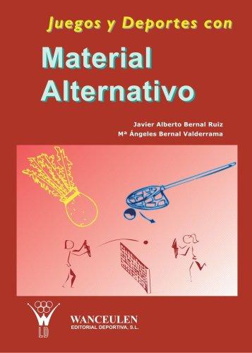 Juegos y Deportes con Material Alternativo (Spanish: Varios Autores