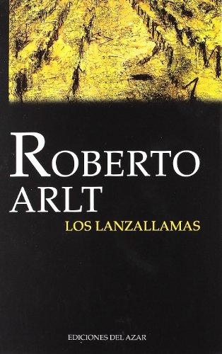 9788495885142: Lanzallamas, Los (Narrativa (ediciones Azar))