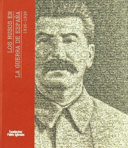 9788495886446: Los rusos en la guerra de Espa�a 1936-1939