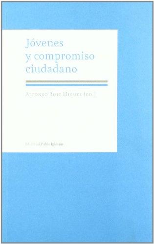 JÓVENES Y COMPROMISO CIUDADANO: Alfonso Ruiz Miguel
