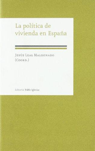 9788495886569: La Politica de Vivienda en Espana