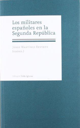9788495886637: Militares Españoles En La Segunda República
