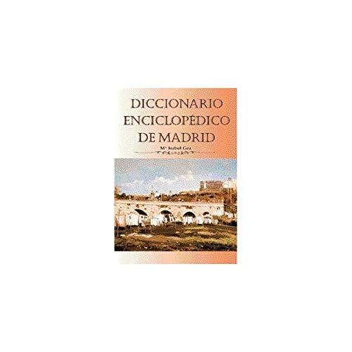 9788495889096: Diccionario enciclopédico de Madrid