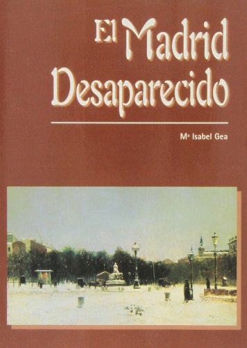 9788495889478: El Madrid desaparecido