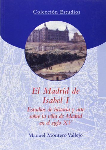 9788495889805: El Madrid de Isabel I