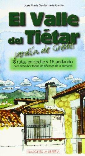 9788495889812: El valle del Tiétar : jardín de Gredos