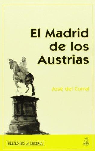 9788495889980: El Madrid de los Austrias