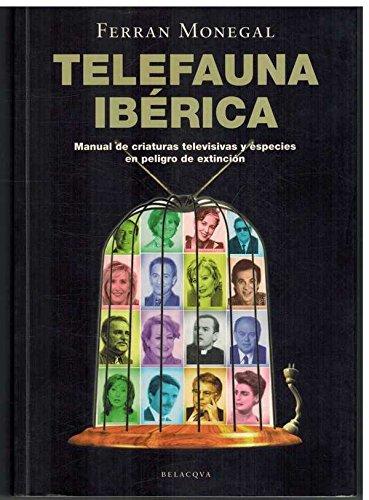 Telefauna Ibérica: Monegal, Ferran