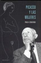 9788495894847: Picasso y las mujeres