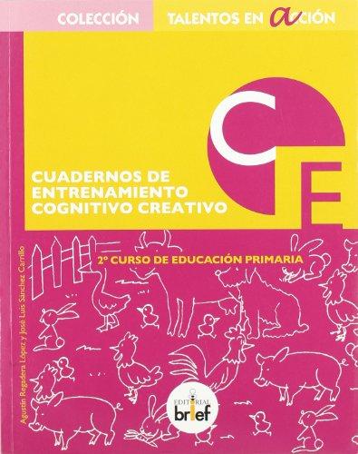 9788495895158: Cuadernos de entrenamiento Cognitivo Creativo.2º Curso de Primaria (Talentos en Acción)