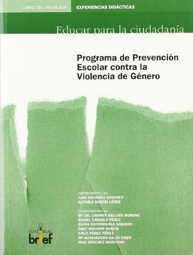 Programa de Prevencion Escolar Contra La Violencia De Genero/ School Prevention Program ...