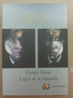 9788495897077: Francis Bacon La Logica De La...Ed. Disponible: 84-95897-28-8
