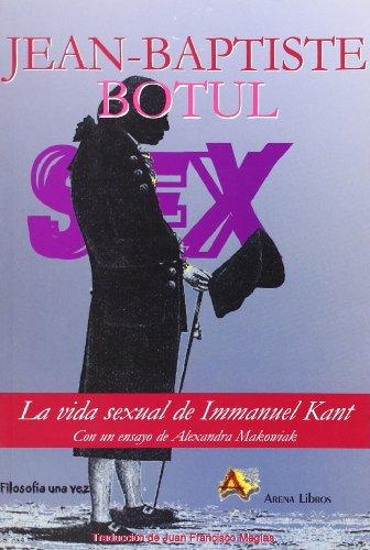 9788495897244: La vida sexual de Emmanuel Kant