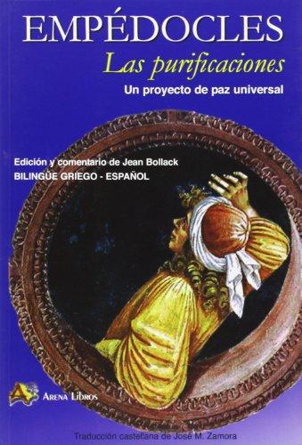 Las purificaciones : proyecto de una paz: Empédocles ; Bollack,