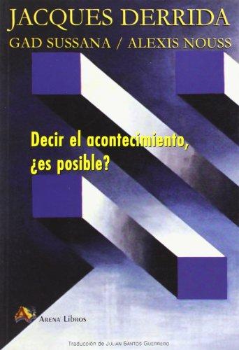 9788495897589: DECIR EL ACONTECIMIENTO