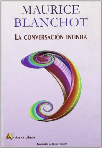 9788495897633: Conversacion Infinita, La