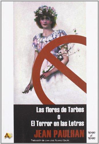 9788495897787: Flores De Tarbes O El Terror En Las Letras, Las