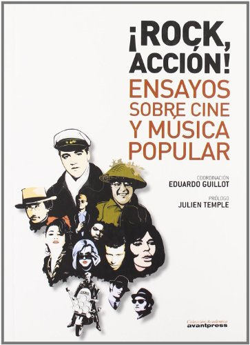 9788495898081: !Rock, accion! Ensayos sobre cine y musica popular