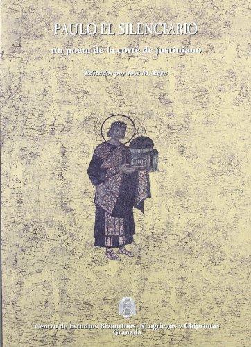 9788495905208: Paulo el silenciario : un poeta dela corte de justiniano