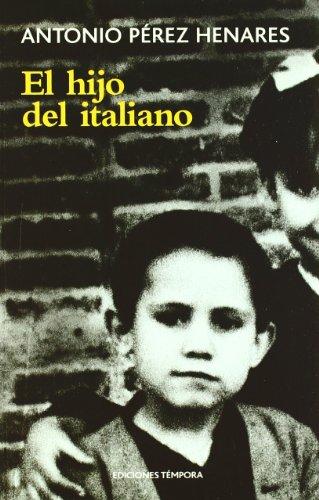 9788495906489: El hijo del italiano