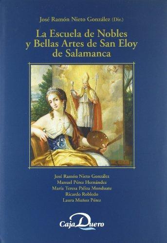 La Escuela de Nobles y Bellas Artes: José Ramón Nieto