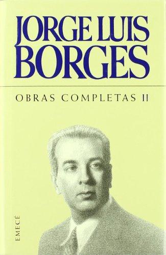 9788495908186: Obras completas Borges II