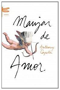 9788495908254: Manjar De Amor (Emece) (Spanish Edition)