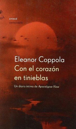 9788495908261: Con El Corazon En Tinieblas: UN Diario Intimo De Apocalipse Now (Spanish Edition)
