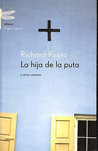 9788495908698: LA Hija De LA Puta Y Otros Cuentos (Spanish Edition)