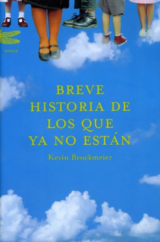 9788495908797: Breve Historia de Los Que YA No Estan (Spanish Edition)
