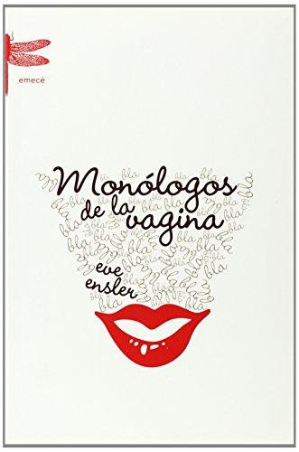9788495908896: Monologos De La Vagina/ Monologue of the Vagina (Spanish Edition)