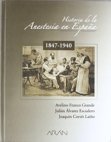 9788495913562: HISTORIA DE LA ANESTESIA EN ESPA A