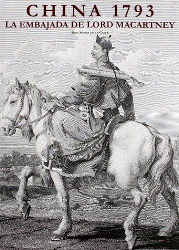9788495917300: China 1793 la embajada de lord macartney